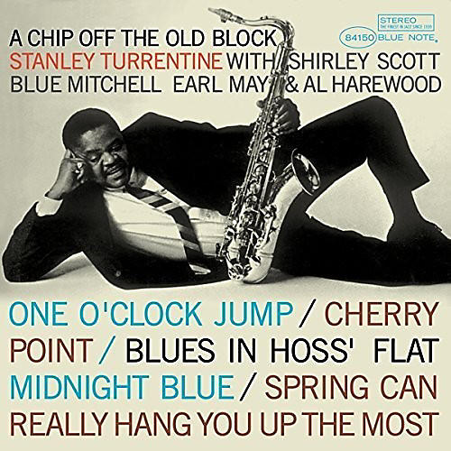 Alliance Stanley Turrentine - Chip Off the Old Block