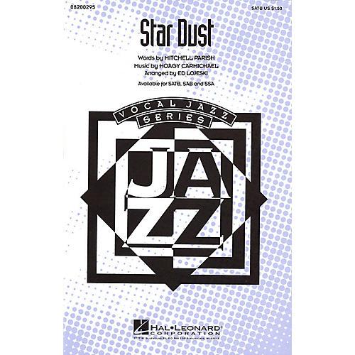 Hal Leonard Star Dust SATB arranged by Ed Lojeski