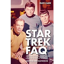 Applause Books Star Trek FAQ (Unofficial and Unauthorized) FAQ Series Softcover Written by Mark Clark