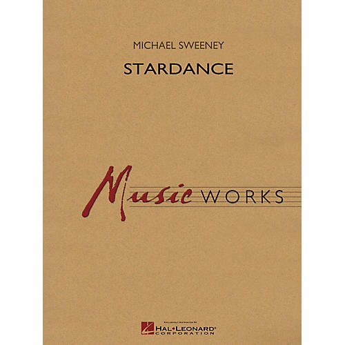Hal Leonard Stardance Concert Band Level 4 Composed by Michael Sweeney