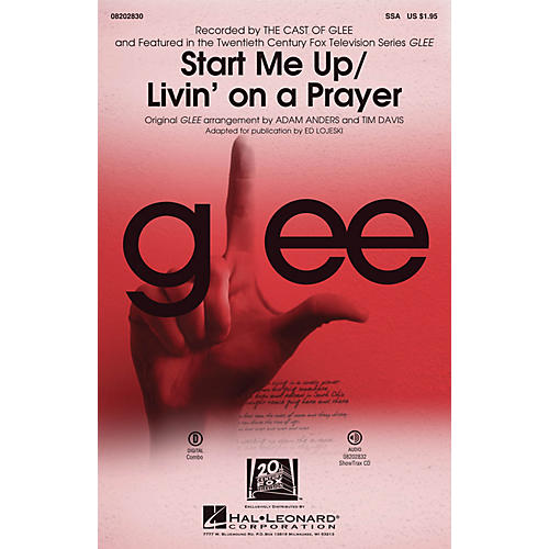 Hal Leonard Start Me Up/Livin' on a Prayer (Choral Mash-up from Glee) SSA by Glee Cast arranged by Adam Anders