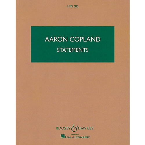 Boosey and Hawkes Statements (Study Score) Boosey & Hawkes Scores/Books Series Composed by Aaron Copland