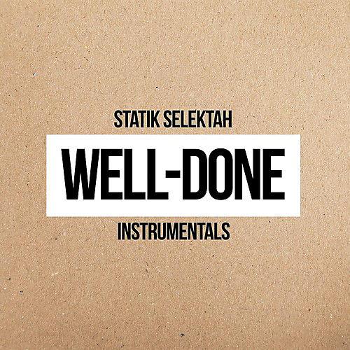 Alliance Statik Selektah - Well Done Instrumentals