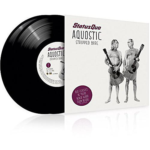 Alliance Status Quo - Aquostic / Stripped Bare