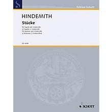 Schott Stücke für Fagott und Violincello (Performance Score) Schott Series Composed by Paul Hindemith