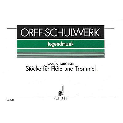 Schott Stücke für Flöte und Trommel - Book 1 (Performance Score) Schott Series Composed by Gunild Keetman