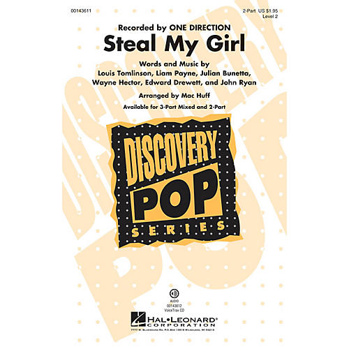 Hal Leonard Steal My Girl (Discovery Level 2) 2-Part by One Direction arranged by Mac Huff