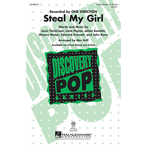 Hal Leonard Steal My Girl (Discovery Level 2) 3-Part Mixed by One Direction arranged by Mac Huff