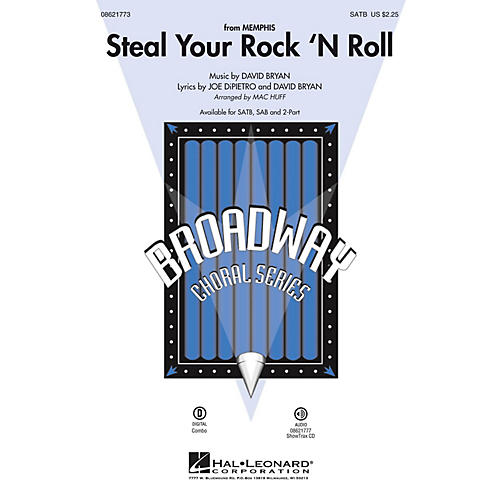 Hal Leonard Steal Your Rock 'n Roll (from Memphis) 2-Part Arranged by Mac Huff