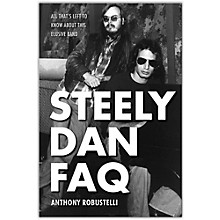 Hal Leonard Steely Dan FAQ: All That's Left to Know About This Elusive Band