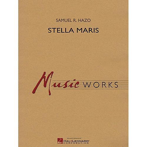 Hal Leonard Stella Maris Concert Band Level 4 Composed by Samuel R. Hazo