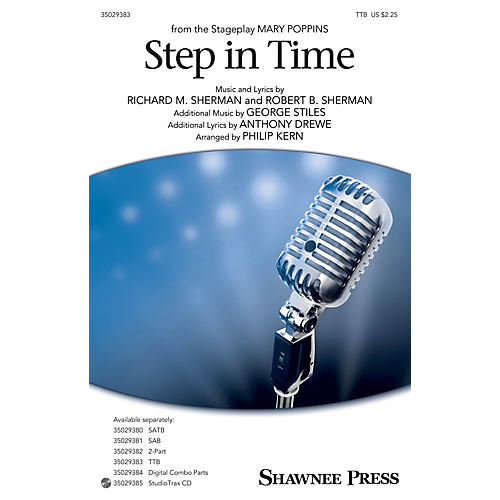 Shawnee Press Step In Time (from Mary Poppins) TTB arranged by Philip Kern