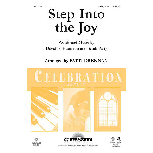 Shawnee Press Step Into the Joy SATB Chorus and Solo by Sandi Patty arranged by Patti Drennan