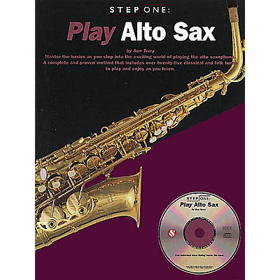 Music Sales Step One: Play Alto Sax Music Sales America Series Book with CD Written by Sue Terry