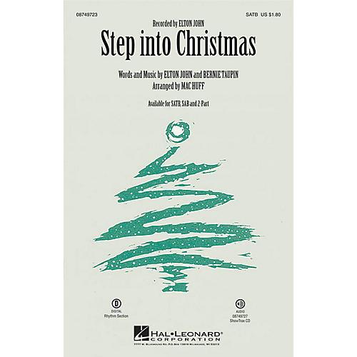Hal Leonard Step into Christmas SAB by Elton John Arranged by Mac Huff