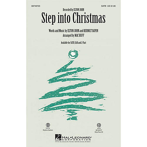 Hal Leonard Step into Christmas SATB by Elton John arranged by Mac Huff