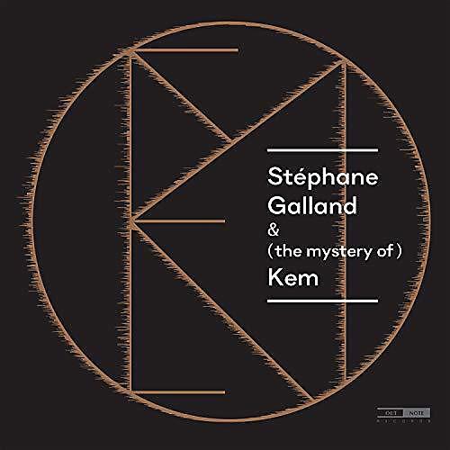Stephane Galland - Mystery of Kem