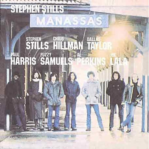 Alliance Stephen Stills - Manassas