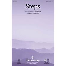 PraiseSong Steps SATB arranged by Tom Fettke