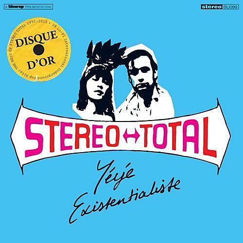 Alliance Stereo Total - Yeye Existentialiste