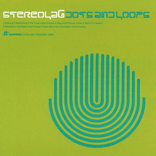 Alliance Stereolab - Dots and Loops
