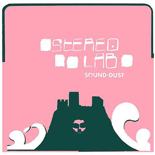 Alliance Stereolab - Sound-Dust