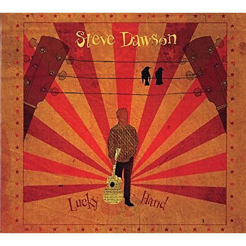 Alliance Steve Dawson - Lucky Hand