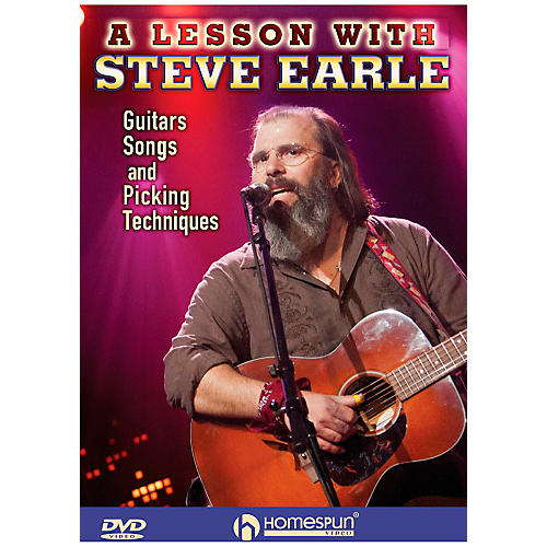 Homespun Steve Earle - Guitars, Songs, Picking Techniques And Arrangements DVD