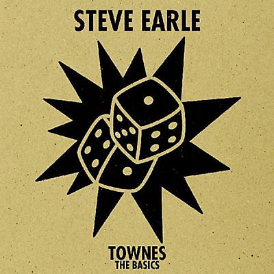 Steve Earle - Townes: The Basics