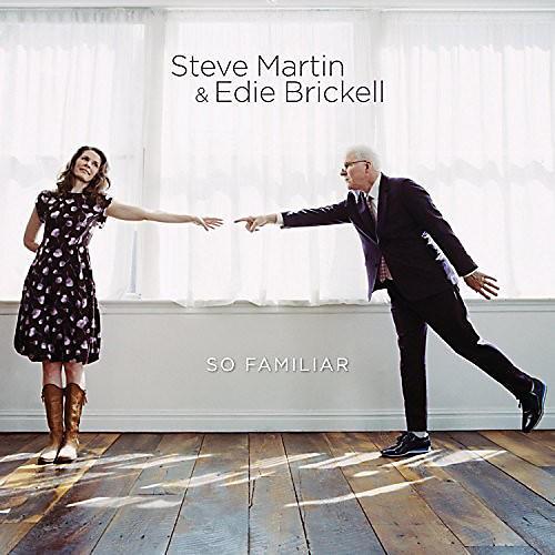 Alliance Steve Martin & Edie Brickell - So Familiar