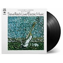 Steve Reich - Live / Electric Music