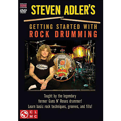 Cherry Lane Steven Adler's Getting Started with Rock Drumming (DVD)