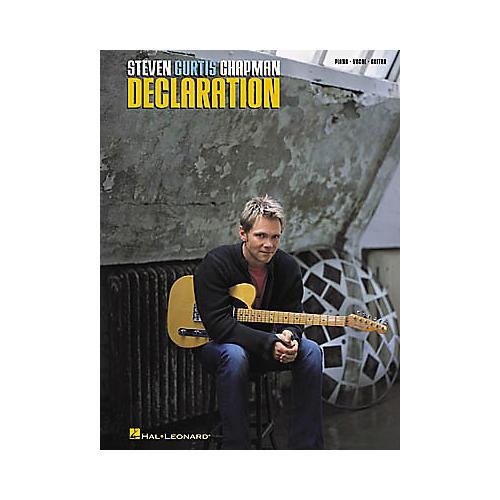 Hal Leonard Steven Curtis Chapman Declaration Piano/Vocal/Guitar Artist Songbook