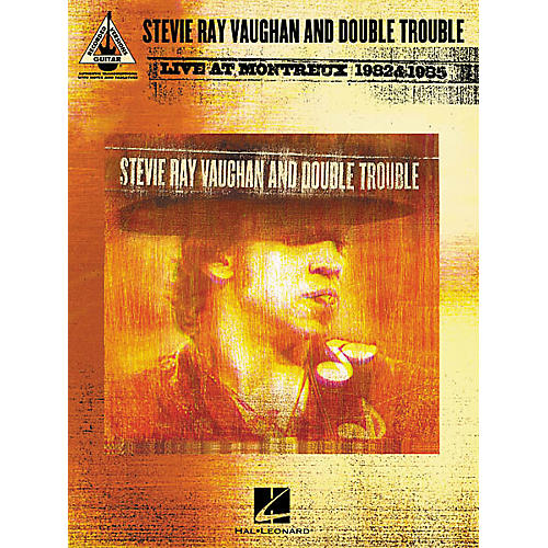 Hal Leonard Stevie Ray Vaughan & Double Trouble Live at Montreux 1982 & 1985 Guitar Tab Songbook