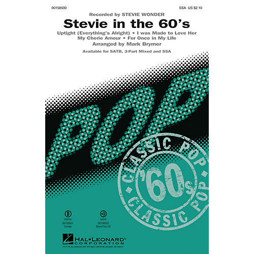 Hal Leonard Stevie in the 60s (Medley) SSA arranged by Mark Brymer