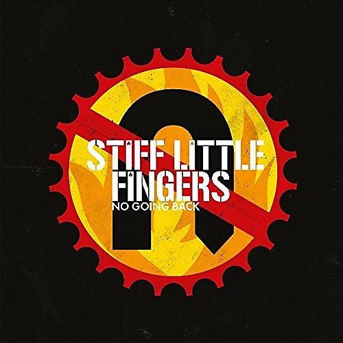 Alliance Stiff Little Fingers - No Going Back