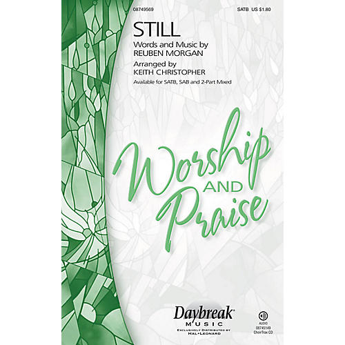 Daybreak Music Still CHOIRTRAX CD Arranged by Keith Christopher