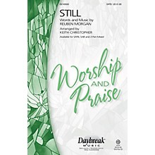 Daybreak Music Still SATB arranged by Keith Christopher