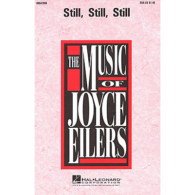 Hal Leonard Still, Still, Still SSA arranged by Joyce Eilers