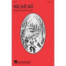 Hal Leonard Still, Still, Still (TTB) TTB arranged by Audrey Snyder