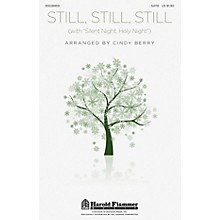 Shawnee Press Still, Still, Still (with Silent Night, Holy Night) SATB arranged by Cindy Berry