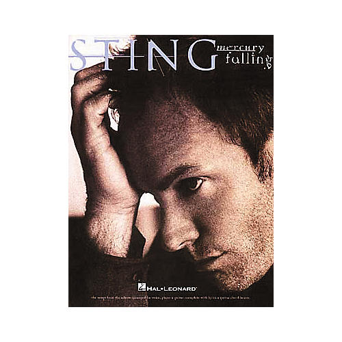 Hal Leonard Sting - Mercury Falling Piano, Vocal, Guitar Songbook