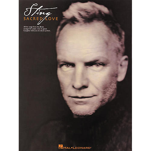 Hal Leonard Sting Sacred Love Piano, Vocal, Guitar Songbook