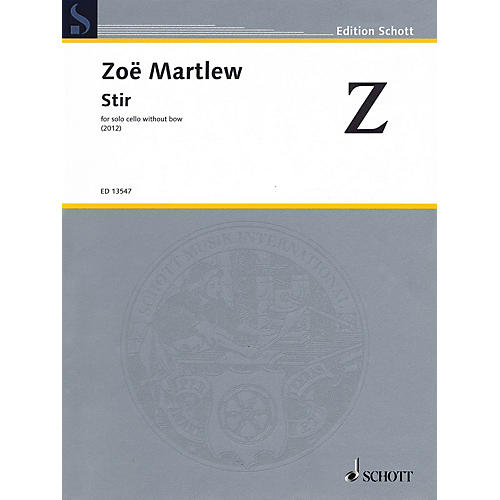 Schott Stir (for Solo Cello without Bow) String Solo Series Softcover
