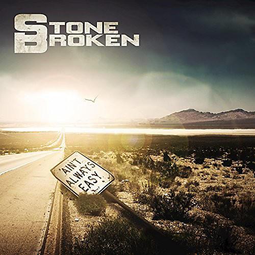 Alliance Stone Broken - Ain't Always Easy