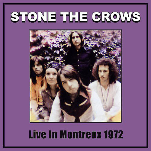 Alliance Stone the Crows - Live in Montreux 1972