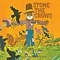 Alliance Stone the Crows - Stone the Crows thumbnail
