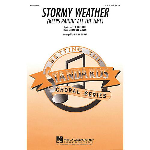 Hal Leonard Stormy Weather SATB arranged by Kirby Shaw