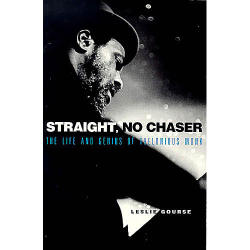 Omnibus Straight, No Chaser (The Life and Genius of Thelonious Monk) Omnibus Press Series Softcover