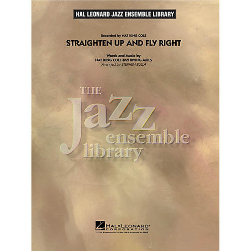 Hal Leonard Straighten up and Fly Right Jazz Band Level 4 Arranged by Stephen Bulla